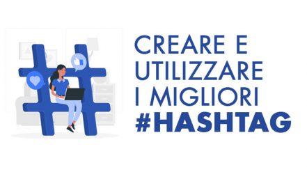 Guida alla creazione e all'utilizzazione degli hashtag